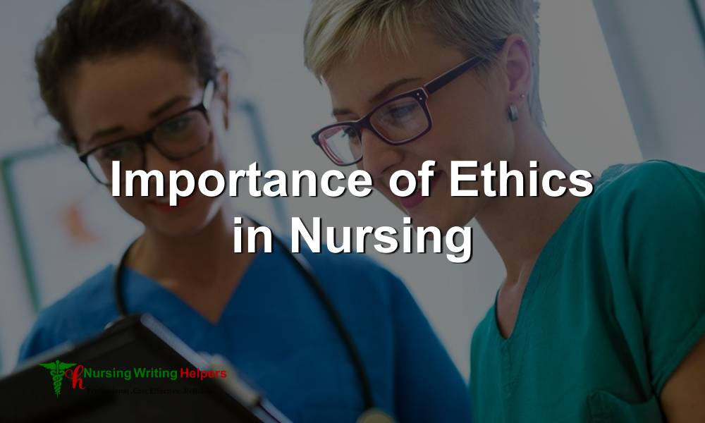 importance-of-ethics-in-nursing