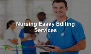 Best Nursing Essay Editing Services