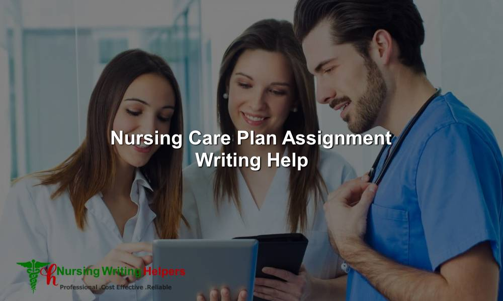 Online Nursing Care Plan Essay Writing Services