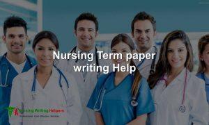 Nursing Term Paper Writing Service Online