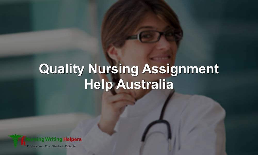 Best Nursing Assignment writing Service Australia
