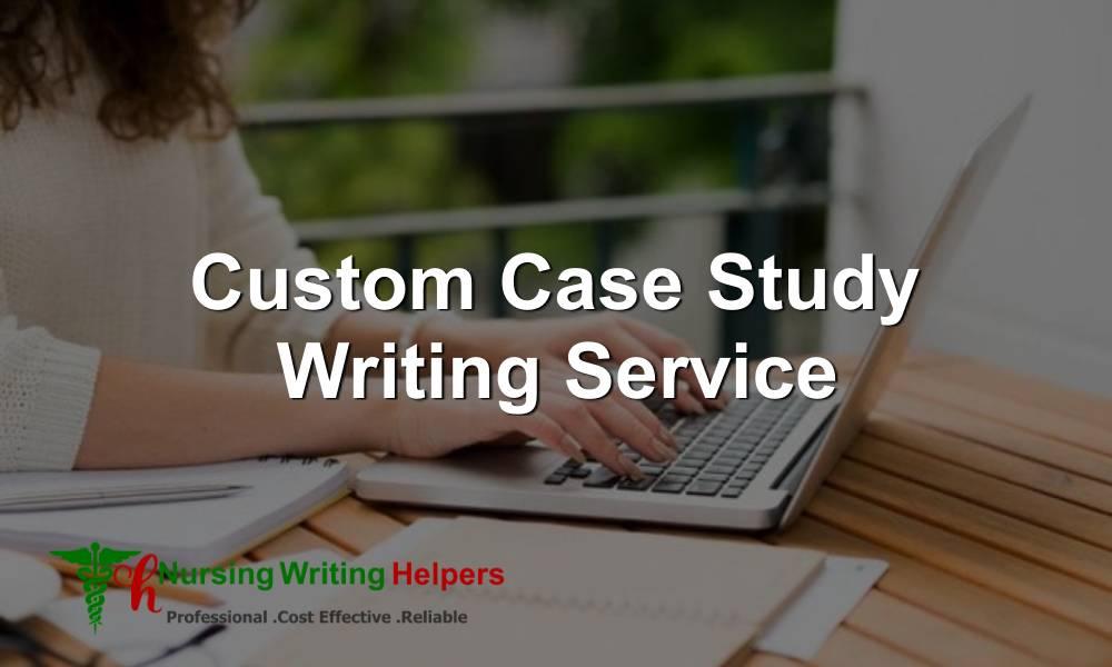 Get Online Custom Case Study Writing Service