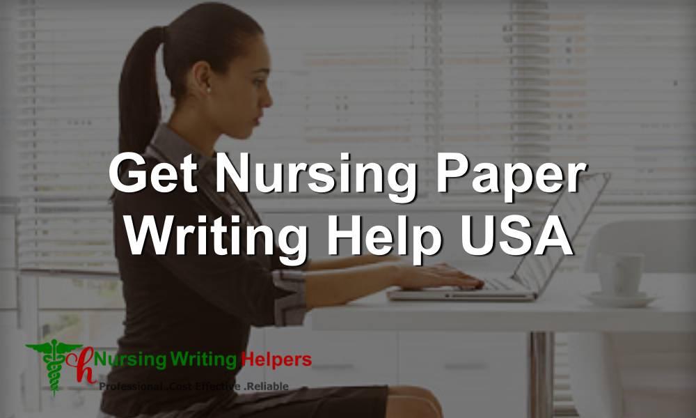 Get Nursing Paper Writing Help USA