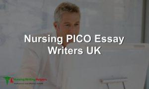 Nursing PICO Essay Writers UK
