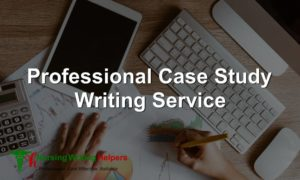 Online Nursing Case Study Writing Service