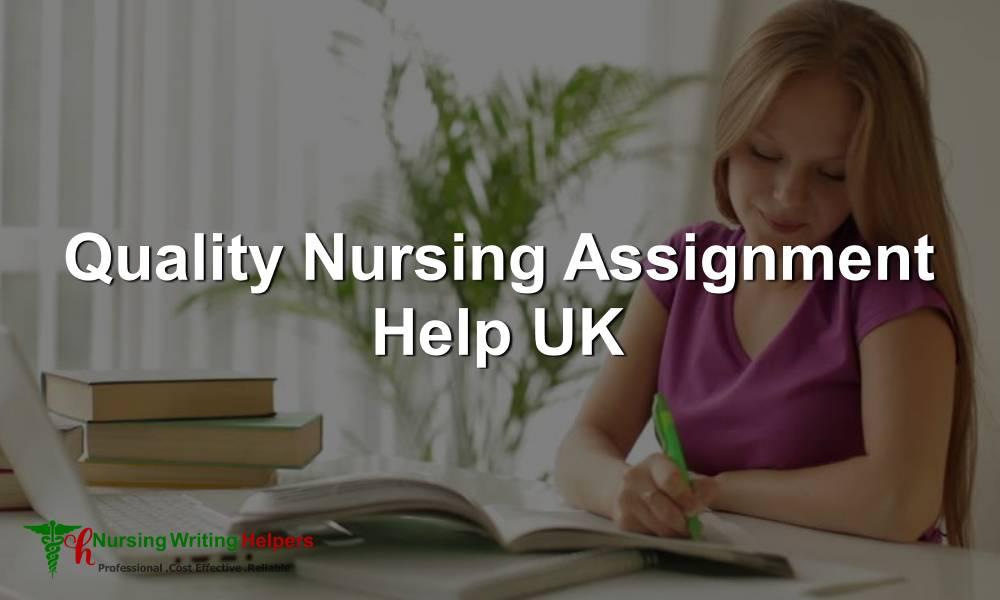 Quality Nursing Assignment Help UK