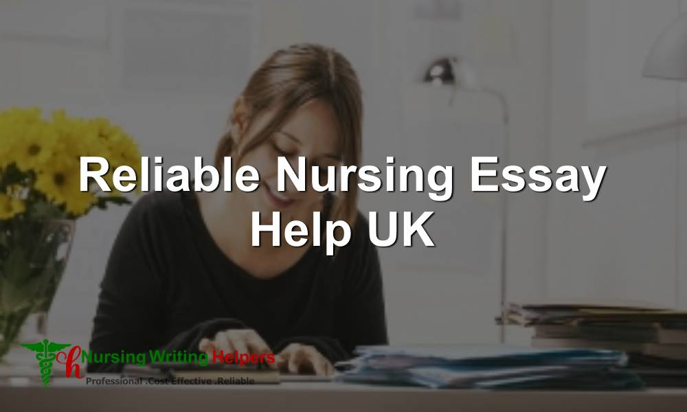 Reliable Nursing Essay Help UK