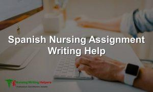 Online Spanish Nursing Assignment Writing Service
