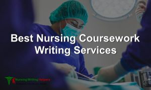 Best Nursing Coursework Writing Services