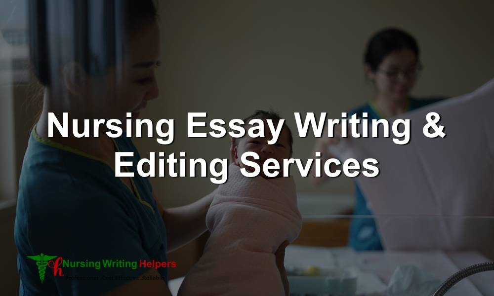 Nursing Essay Writing and Editing Services