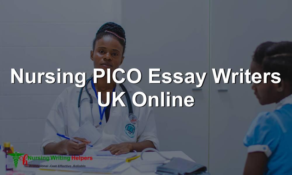 Nursing PICO Essay Writers UK Online