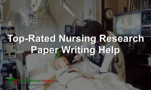 Top-Rated Nursing Research Paper Writing Help